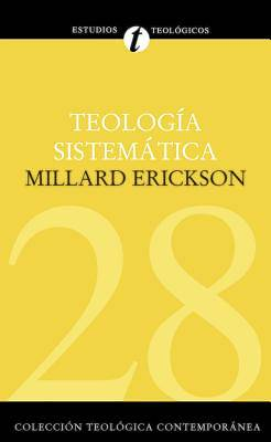 Systematic Theology Spanish Edition