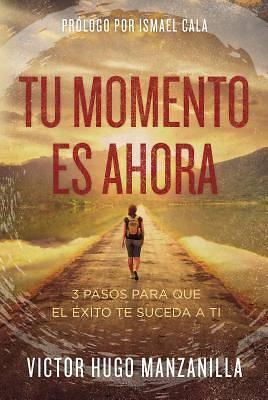 Picture of Tu Momento Es Ahora