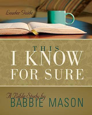 Picture of This I Know For Sure - Women's Bible Study Leader Guide
