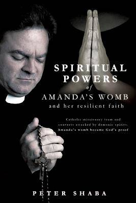 Spiritual Powers of Amandas Womb and Her Resilient Faith