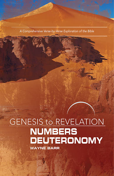 Picture of Genesis to Revelation: Numbers, Deuteronomy Participant Book