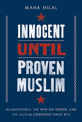 Picture of Innocent Until Proven Muslim