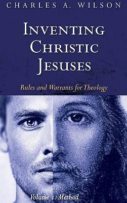 Picture of Inventing Christic Jesuses, Volume 1