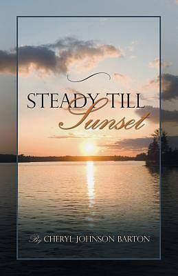 Picture of Steady Till Sunset