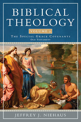 Picture of Biblical Theology, Volume 2