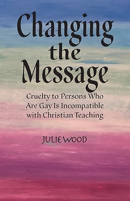 Picture of Changing the Message