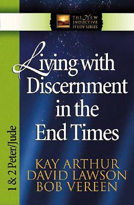 Living with Discernment in the End Times [ePub Ebook]