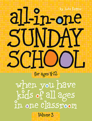 The All-In-One Sunday School Series Volume 3