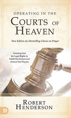 Picture of Operating in the Courts of Heaven (Revised and Expanded)