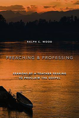 Picture of Preaching and Professing