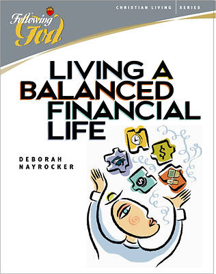 Living a Balanced Financial Life