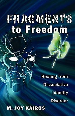 Fragments to Freedom