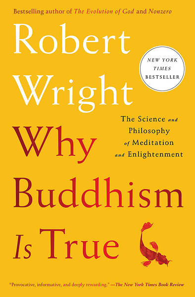 Picture of Why Buddhism Is True