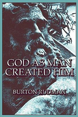 God as Man Created Him