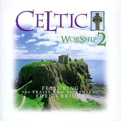 Celtic Worship 2