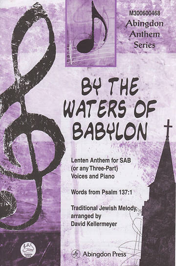 By the Waters of Babylon Anthem