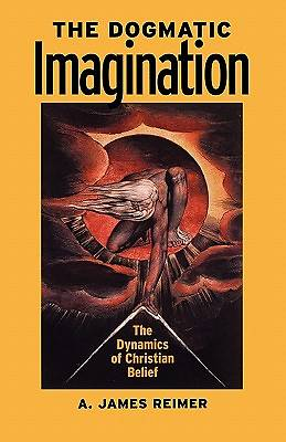 The Dogmatic Imagination