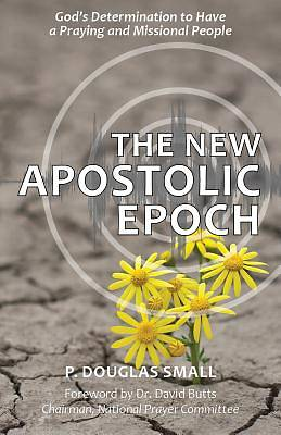 Picture of The New Apostolic Epoch