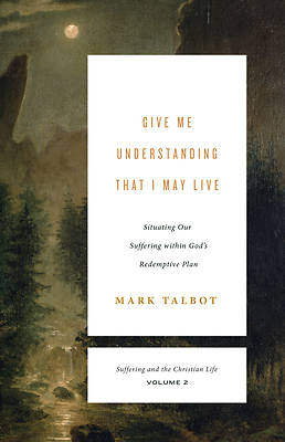 Picture of Give Me Understanding That I May Live