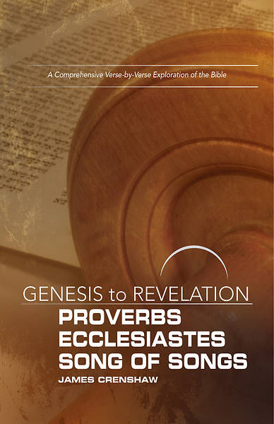 Picture of Genesis to Revelation: Proverbs, Ecclesiastes, Song of Songs Participant Book