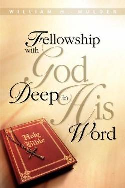 Picture of Fellowship with God Deep in His Word