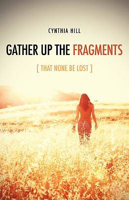 Picture of Gather Up the Fragments