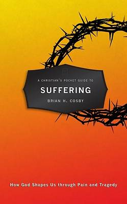 Christians Pocket Guide to Suffering