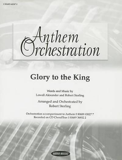 Picture of Glory to the King; Anthem Orchestration