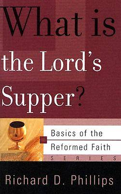 What Is the Lords Supper?