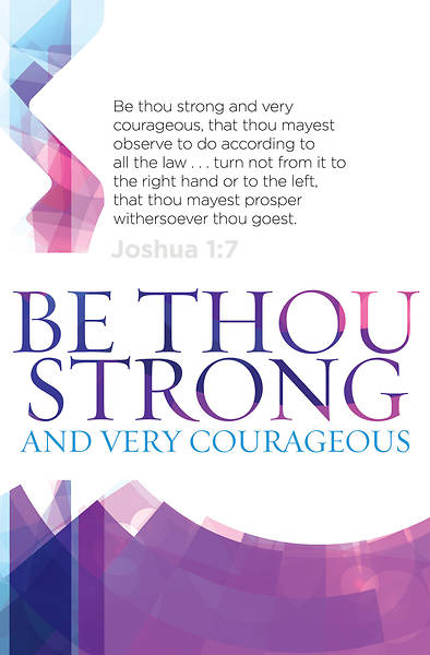 Be Thou Strong Heritage Bulletin - Pkg of 100