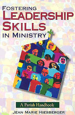 Fostering Leadership Skills in Ministry