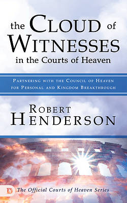 Picture of The Cloud of Witnesses in the Courts of Heaven