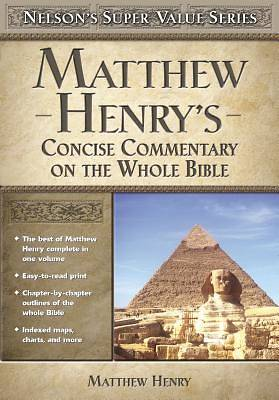 Matthew Henrys Concise Commentary on the Whole Bible