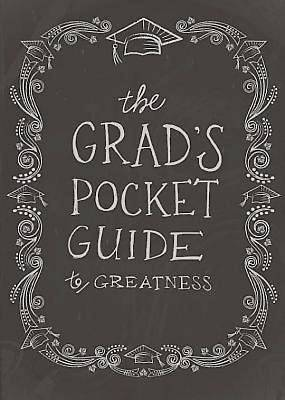 The Grads Pocket Guide to Greatness