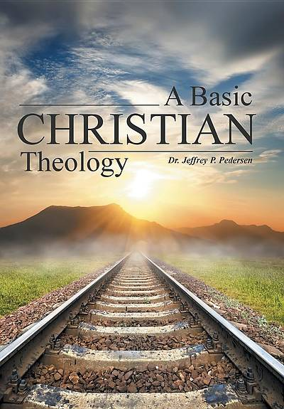 A Basic Christian Theology