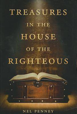 Treasures in the House of the Righteous