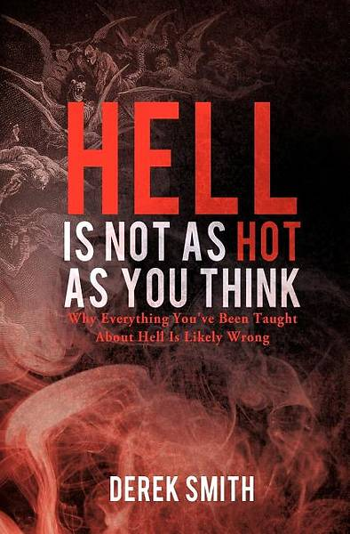 Hell Is Not as Hot as You Think