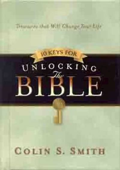 Ten Keys for Unlocking the Bible