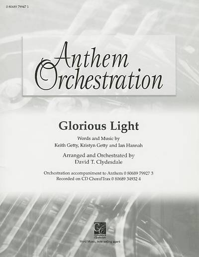 Glorious Light; Anthem Orchestration