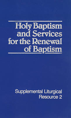 Picture of Holy Baptism and Services for the Renewal of Baptism