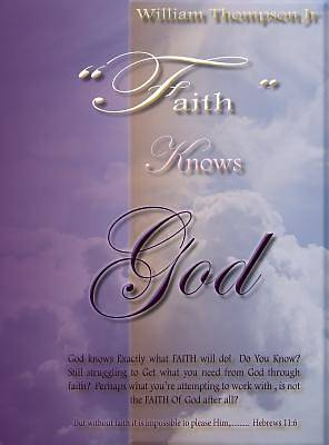 Faith Knows God