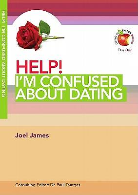 Help! Im Confused about Dating