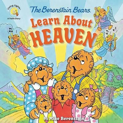 Picture of The Berenstain Bears Learn about Heaven