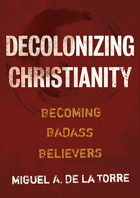 Picture of Decolonizing Christianity