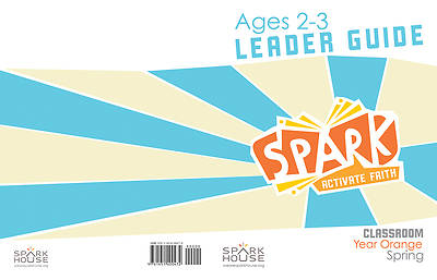 Picture of Spark Classroom Ages 2-3 Leader Guide Year Orange Spring
