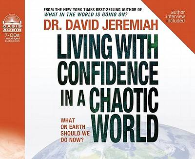 Living with Confidence in a Chaotic World CD