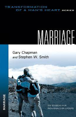 Transformation of a Mans Heart series - Marriage