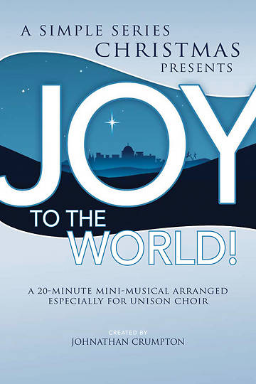 Joy to the World! Unison/2-Part Choral Book