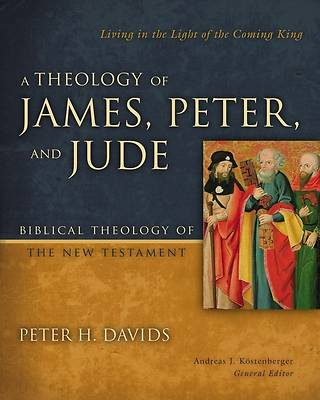 Picture of A Theology of James, Peter, and Jude