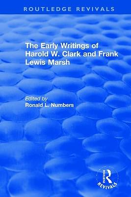 Picture of The Early Writings of Harold W. Clark and Frank Lewis Marsh